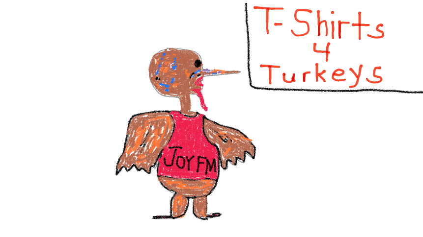 Every year Tom Turkey thinks he's getting a new wardrobe with T